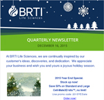 December 2015 Quarterly Newsletter By BRTI Life Sciences